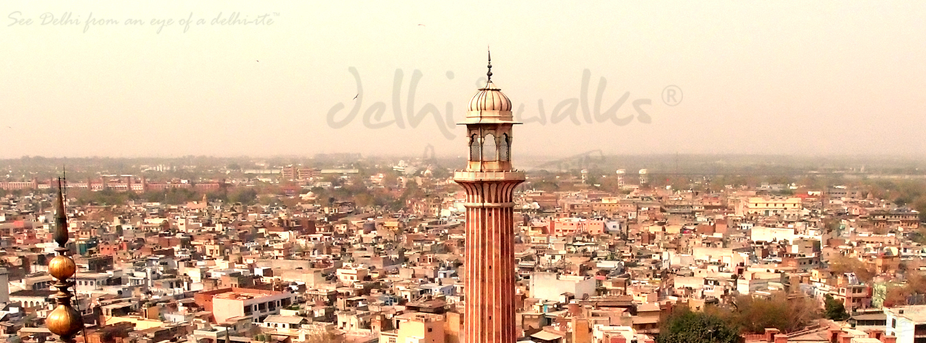 Culture walks in Delhi |Delhi Heritage Walks | Walking Trails in Delhi | Guided Walks in Delhi | Culture walks in Delhi